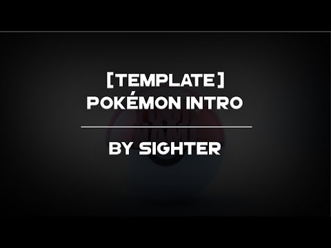 Pokémon Intro Template [60fps] // Sighter
