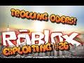[Roblox Exploit #26] Trolling ODers!