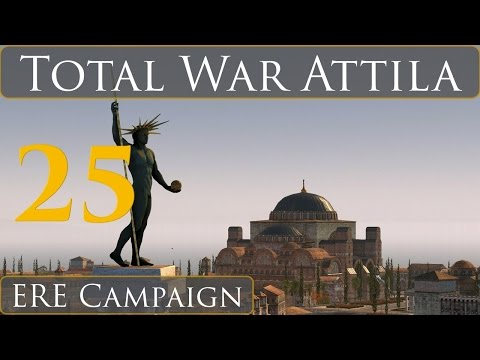 Total War Attila East Rome Campaign Part 25