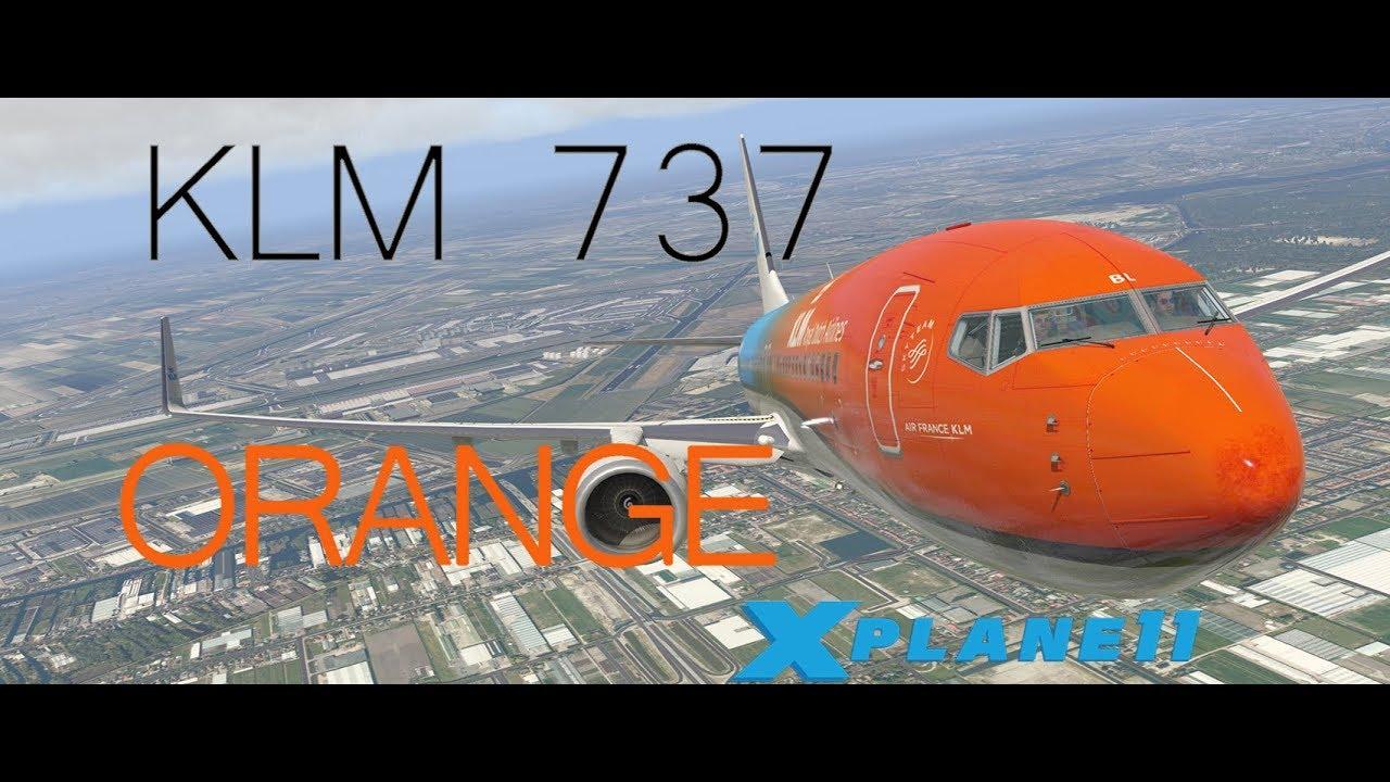 X-Plane 11 Short Film   KLM ORANGE 737 by R1 Aviation