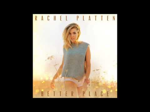 Better Place   Rachel Platten 1 Hour Version
