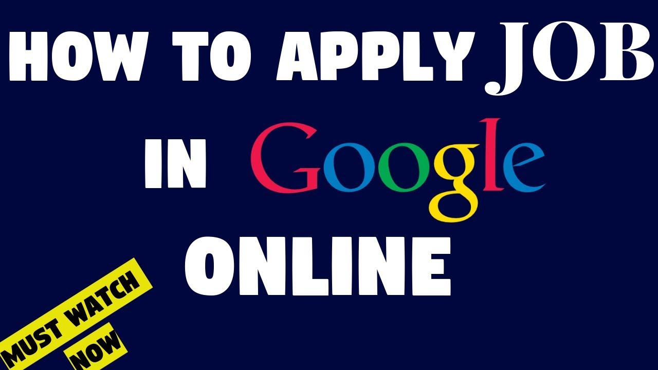 How To Apply Job In Google Online Youtube