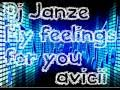 Avicii - My Feelings For You (Janze 2nd Remix) Trance/House