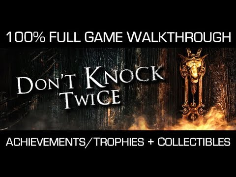 Don't Knock Twice - 100% Full Game Walkthrough - All Achievements/Trophies & Collectibles + Dolls