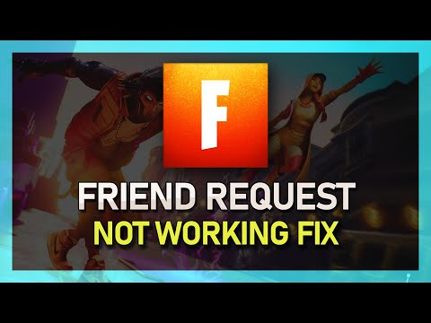 Fortnite - Unable To Send Or Receive Friend Invites - Fix (Epic Games)