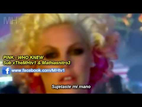 Pink - Who Knew (subtitulado)✔
