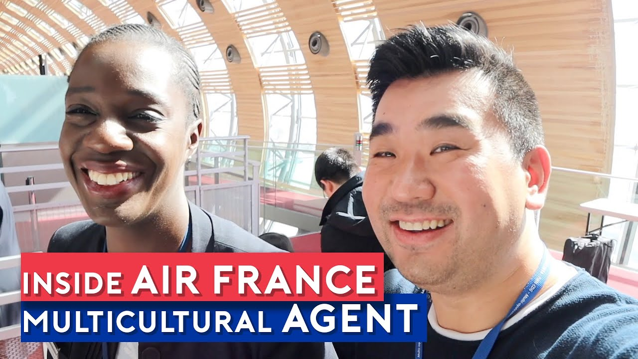 Inside Air France - Working as Multicultural service agent