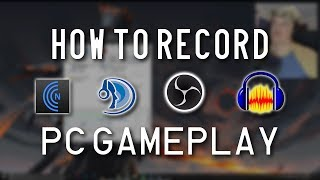 How to Record PC Gameplay