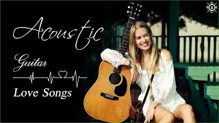 Acoustic Guitar Love Songs Instrumental | Best Soft Relaxing Romantic Guitar Music Of All Time