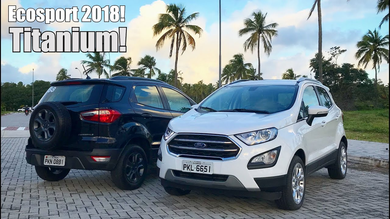 novo ford ecosport 2018 2 0 titanium autom tico falando. Black Bedroom Furniture Sets. Home Design Ideas