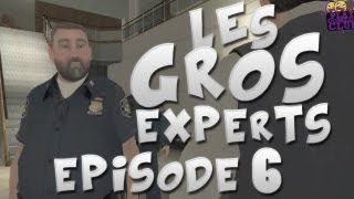Les gros experts | Episode 6 - Pyromane mais courtois