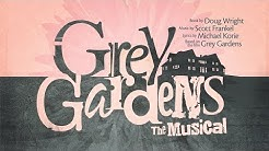 GREY GARDENS, The Musical: A Theatre Jacksonville production