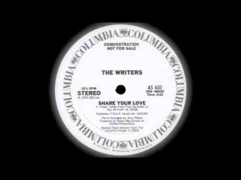 "THE WRITERS ""Share Your Love"""