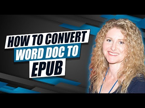 How To Convert Word To Epub, Troubleshoot Errors, And Pick Publishing Distributors