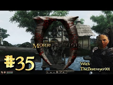 The Elder Scrolls: Morroblivion [#35] - Dro'Zhirr's Notorious Thieves