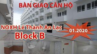 Thời gian bàn giao căn hộ chung cư Lê Thành An Lạc Block B thuộc Dự Án NOXH Lê Thành An Lạc
