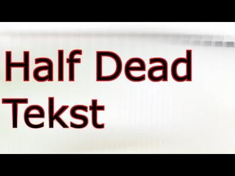 Quebonafide - Half Dead (ft. Reto) - Tekst