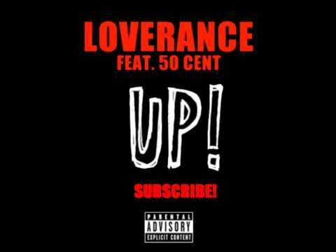 LoveRance ft 50 Cent & YG UP! Remix
