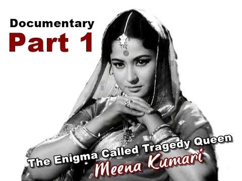 Part 1 - The Enigma Called Tragedy Queen Meena Kumari