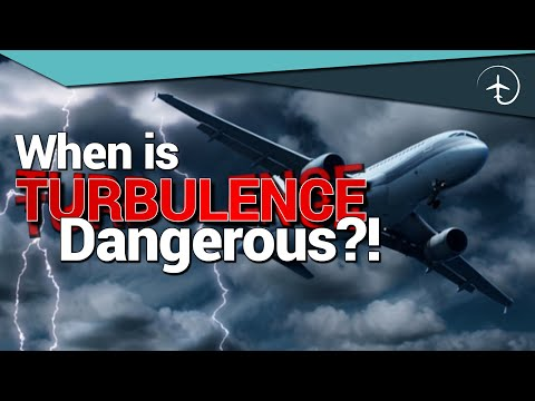 When is Turbulence DANGEROUS?!