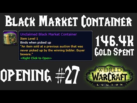 WoW: Opening BMAH Unclaimed Black Market Container #27