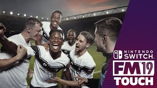 FOOTBALL MANAGER 2019 TOUCH ON NINTENDO SWITCH   First look & Review on FM19 Touch / FMT19