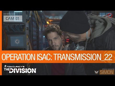 Tom Clancy's The Division - Operation ISAC: Transmission 22 [US]