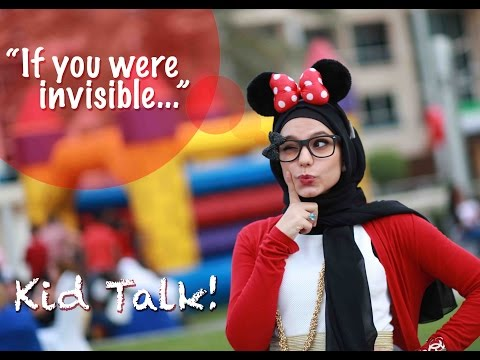 Kid Talk - If You Were Invisible, What Would You Do?