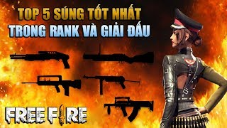 Free Fire | TOP 5 weapon when play RANK and TOURNAMENT in VN | Rikaki Gaming