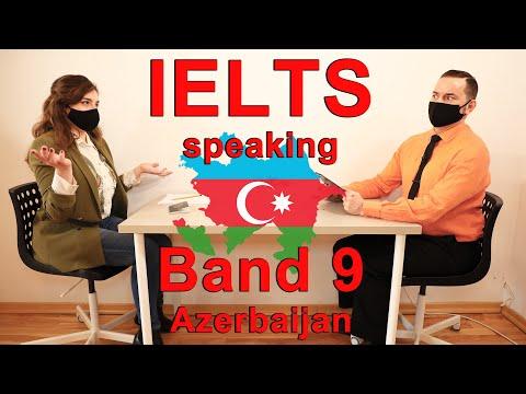 IELTS Speaking Band 9 Candidate Azerbaijan