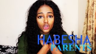 RANT: HABESHA PARENTS
