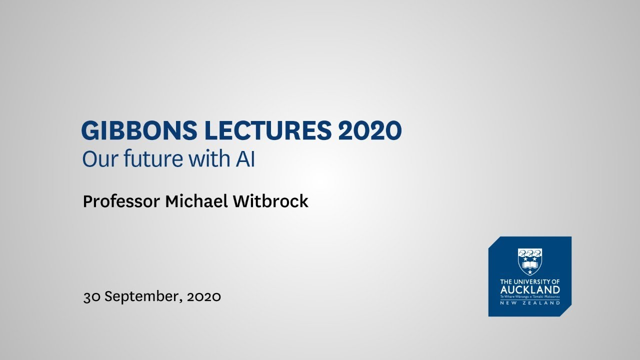 Gibbons Lectures 2020: Our Future with AI