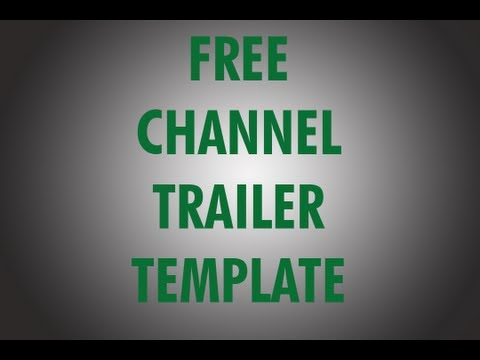 FREE Channel Trailer Template