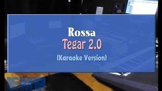Rosa - Tegar 2.0 (KARAOKE TANPA VOCAL)
