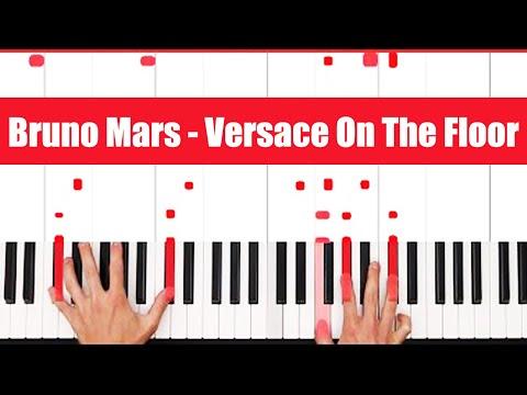 Versace On The Floor Bruno Mars Piano Tutorial - EASY - PART 1