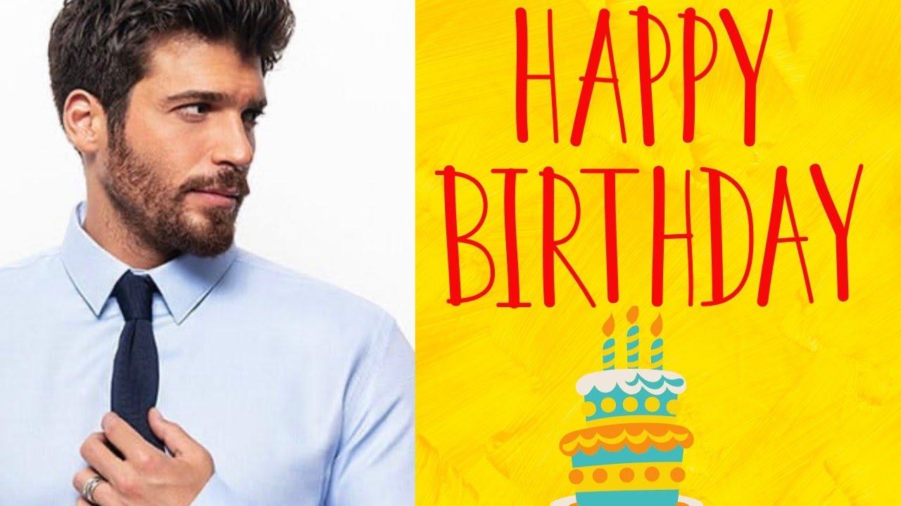 CAN YAMAN Happy Birthday 8 Kasım  2020 | FELIZ CUMPLEAÑOS