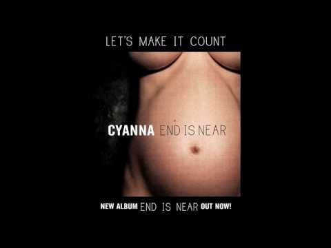 Cyanna - Let's Make It Count