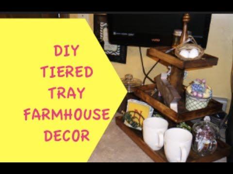 DIY TIERED TRAY FARMHOUSE DECOR