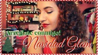 ¡Arréglate conmigo! - Navidad Glam Thumbnail