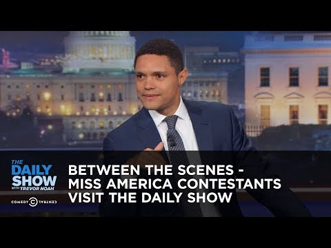 Between the Scenes – Miss America Contestants Visit The Daily Show: The Daily Show