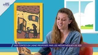 Yvelines | Des contes en ligne proposés par les médiathèques des SQY
