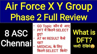 Air Force Phase 2 Full Review || 8 ASC Chennai 🤗🤗