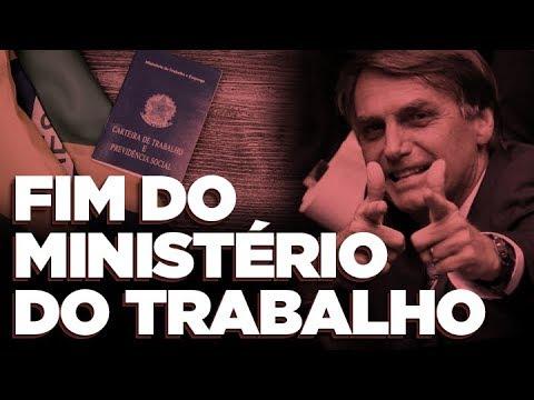 Bolsonaro quer o fim do Ministério do Trabalho   por Rubinho