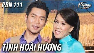 Tình Hoài Hương (Phạm Duy) PBN 111 Opening