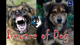 Beware of Dog | Photoshop |How to Create Beware Of Dog sticker in Photoshop