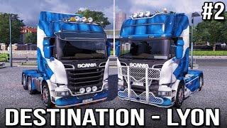 Destination - Lyon! with Keralis   Ep 2 of 3   Euro Truck Simulator 2 Multiplayer