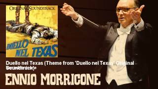 Ennio Morricone - Duello nel Texas - Theme from 'Duello nel Texas' Original Soundtrack