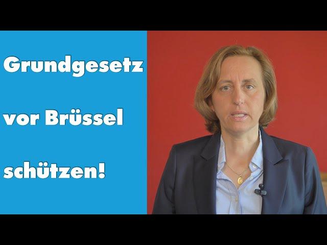 Beatrix von Storch (AfD) - Grundgesetz vor Brüssel schützen!