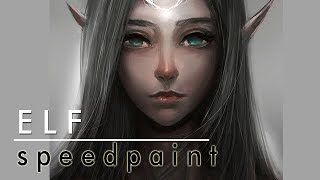 [Speedpaint] ELF (Photoshop Digital Painting)