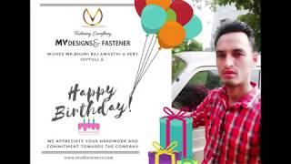 MV DESIGNS & FASTENERS  CELEBERATES MR BHUMIRAJ  ON HIS BIRTHDAY AND WISHES HIM A GREAT CAREER AHEAD